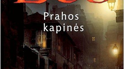 """Knygos recenzija. Umberto Eco """"Prahos kapinės"""" – klastočių ir sąmokslo teorijų rezginys"""