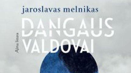 """15min konkursas: laimėkite Jaroslavo Melniko knygą """"Dangaus valdovai"""""""