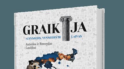 """Anželika ir Rimvydas Laužikai pristato knygą """"Graikija. Alyvmedis, vynmedis ir laivas"""""""