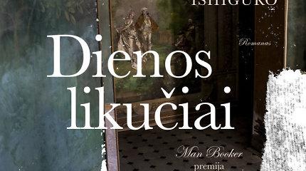 """Perleista Nobelio literatūros premijos laureato Kazuo Ishiguro knyga """"Dienos likučiai"""""""