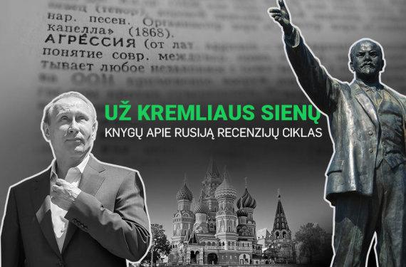 15min nuotr./15min rengia knygų apie Rusiją recenzijų ciklą