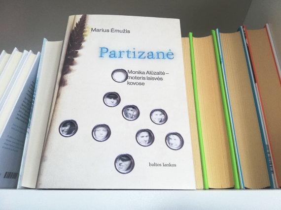"""15min nuotr./Mariaus Ėmužio knyga """"Partizanė. Monika Alūzaitė – moteris laisvės kovose"""""""