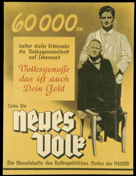 """Wikipedia.org nuotr./Nacistinės propagandos pavyzdys: """"Šis įgimtų defektų turintis asmuo visuomenei per savo gyvenimą kainuoja 60 000 reichsmarkių. Tautieti, tai taip pat ir tavo pinigai."""""""
