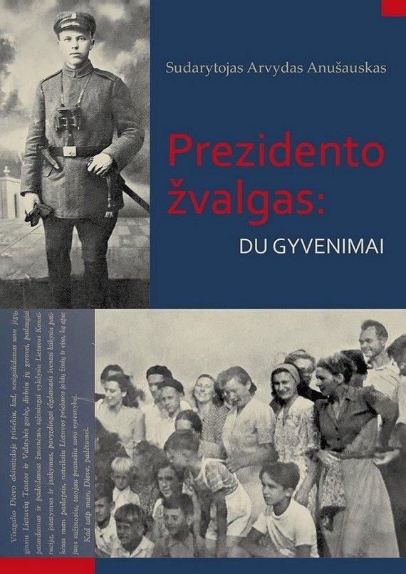 """A.Anušauskas """"Prezidento žvalgas"""""""