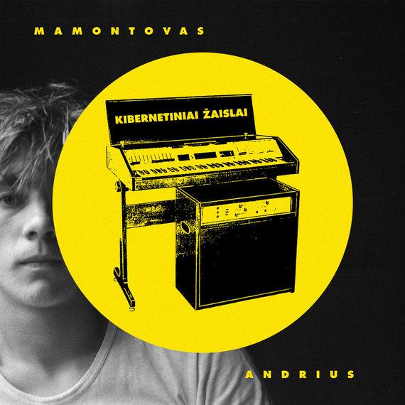 """Andriaus Mamontovo albumo """"Kibernetiniai žaislai"""" viršelis"""
