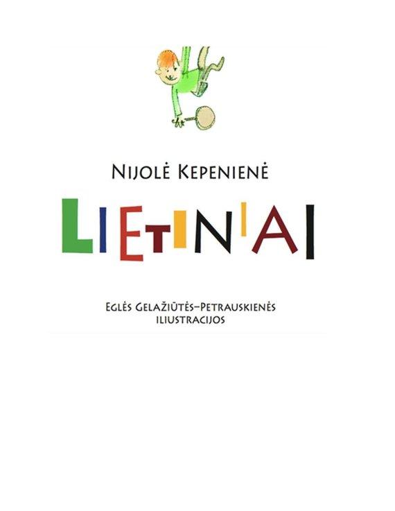 """2012 m. pasirodė pirmoji elektroninė knygelė """"Lietiniai""""."""