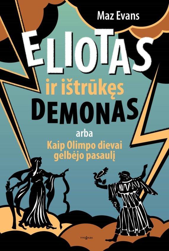 """""""Storgy"""" nuotr./""""Eliotas ir ištrūkęs demonas"""""""
