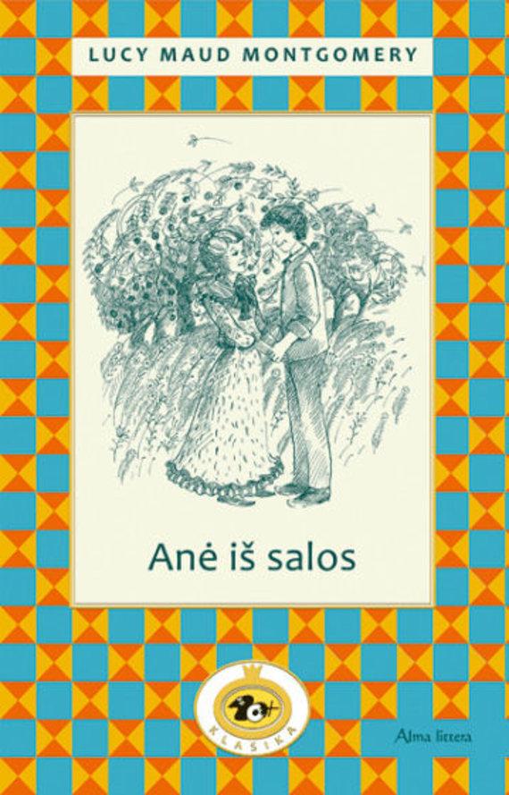 """knygos.lt nuotr./Lucy Maud Montgomery """"Anė iš salos"""""""