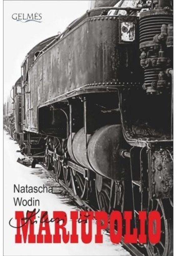 "Knygos viršelis/Natascha Wodin ""Kilusi iš Mariupolio"""
