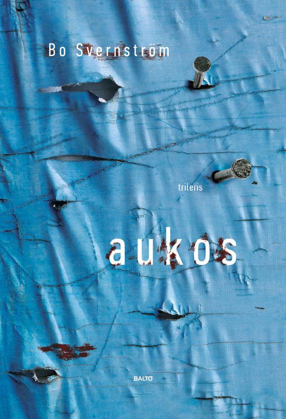 """Knygos viršelis/Bo Svernströmas """"Aukos"""""""