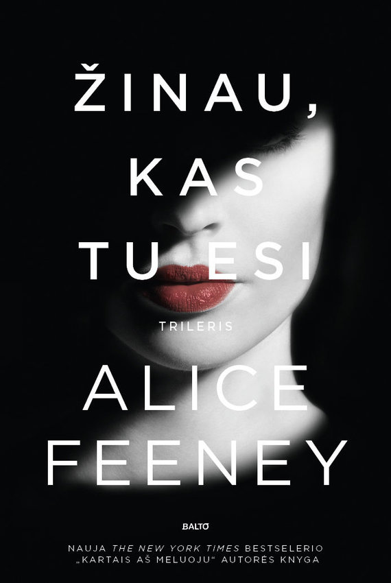 "Knygos viršelis/Alice Feeney ""Žinau, kas tu esi"""