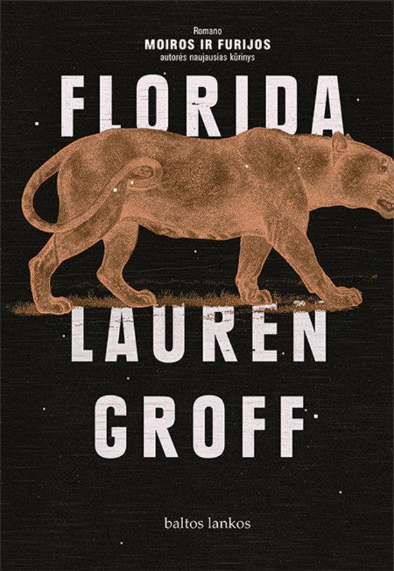 "Knygos viršelis/Lauren Groff ""Florida"""