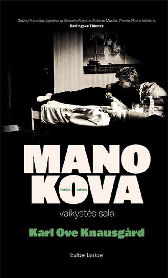"""Knygos viršelis/Karlas Ove Knausgårdas """"Mano kova. Vaikystės sala"""""""
