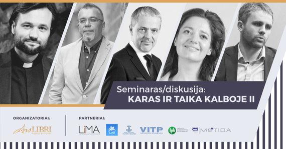 """Organizatorių nuotr./Seminaras-diskusijoja """"Karas ir taika kalboje"""""""
