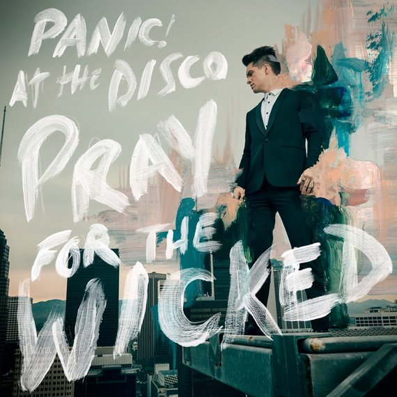 "Grupės ""Panic! At The Disco"" albumas ""Pray For The Wicked"""