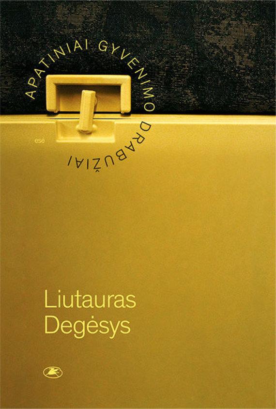 """Leidyklos nuotr./Knygos """"Apatiniai gyvenimo drabužiai"""" viršelis"""