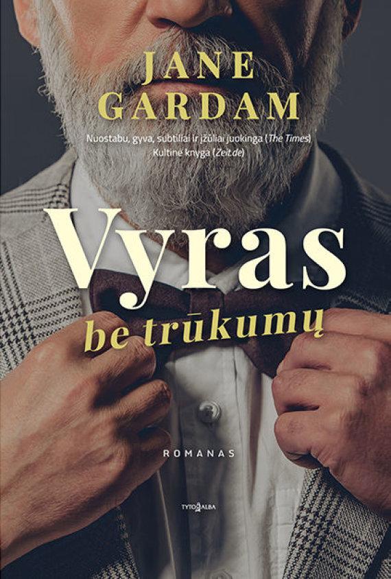 """Knygos viršelis/Jane Gardam """"Vyras be trūkumų"""""""
