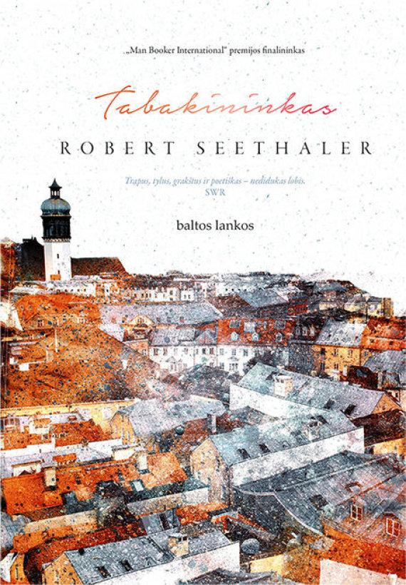 """Knygos viršelis/Robertas Seethaleris """"Tabakininkas"""""""