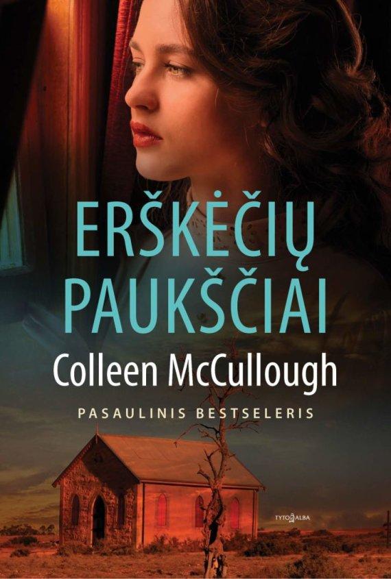 "Colleen McCullough ""Erškėčių paukščiai"""