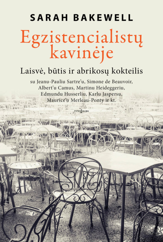 "Knygos viršelis/Sarah Bakewell ""Egzistencialistu kavineje"""