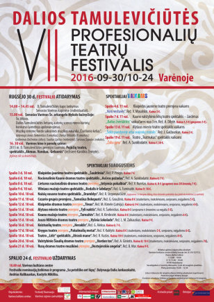 Varėnos kultūros centro arch. nuotr./Dalios Tamulevičiūtės teatrų festivalio plakatas