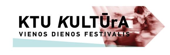 KTU nuotr./Vienos dienos festivalis KTU Kultūra