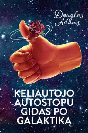 """Knygos viršelis/Knyga """"Keliautojo autostopu gidas po galaktiką"""""""