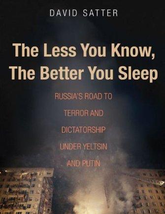 """""""Facebook"""" nuotr./D.Satterio knyga """"Mažiau žinosi, geriau miegosi: Jelcino ir Putino Rusijos kelias į terorą ir diktatūrą"""""""