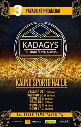 """""""Kadagio"""" plakatas"""
