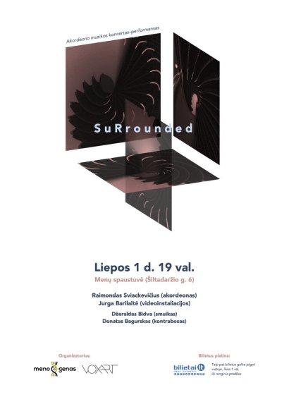 "Koncerte–performanse ""SuRrounded"""