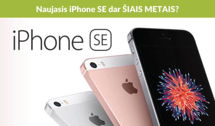"""""""Apple"""" ruošiasi pristatyti naują """"iPhone SE"""" (2017)"""
