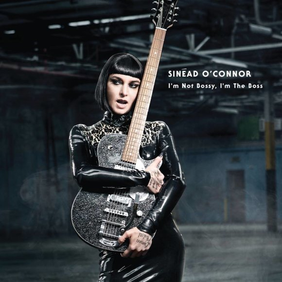 "Sinead O'Connor albumo ""I'm Not Bossy, I'm the Boss"" viršelis"
