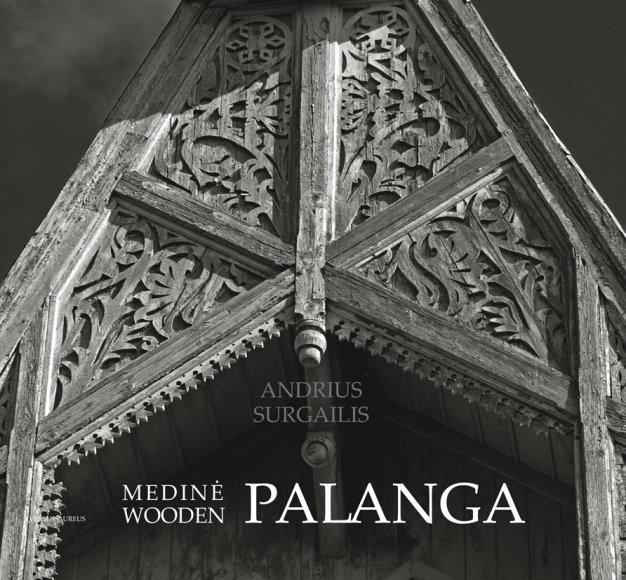 """A.Surgailio albumas """"Medinė Palanga"""""""