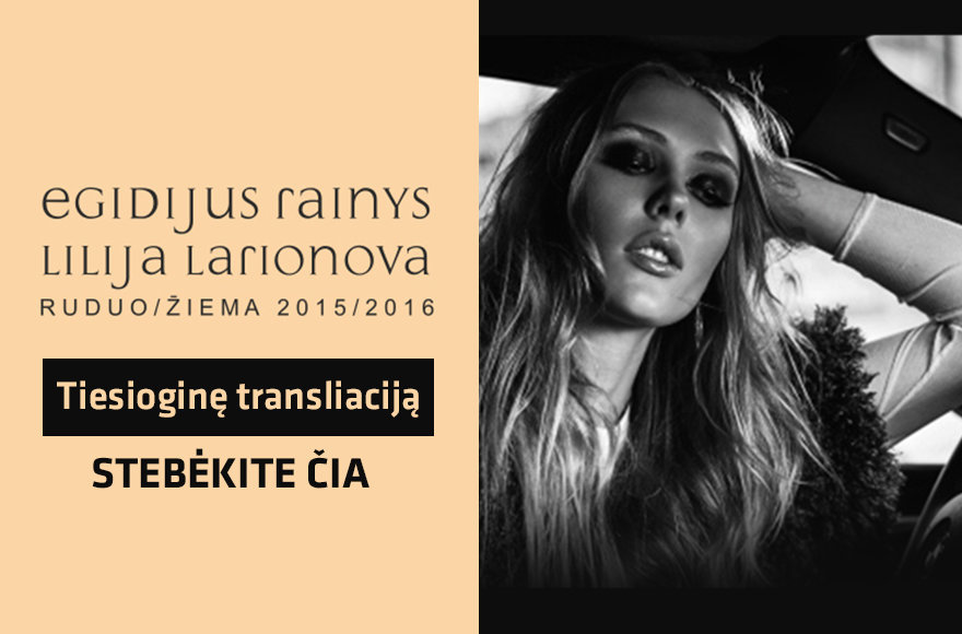 Egidijaus Rainio ir Lilijos Larionovos naujos kolekcijos plakatas
