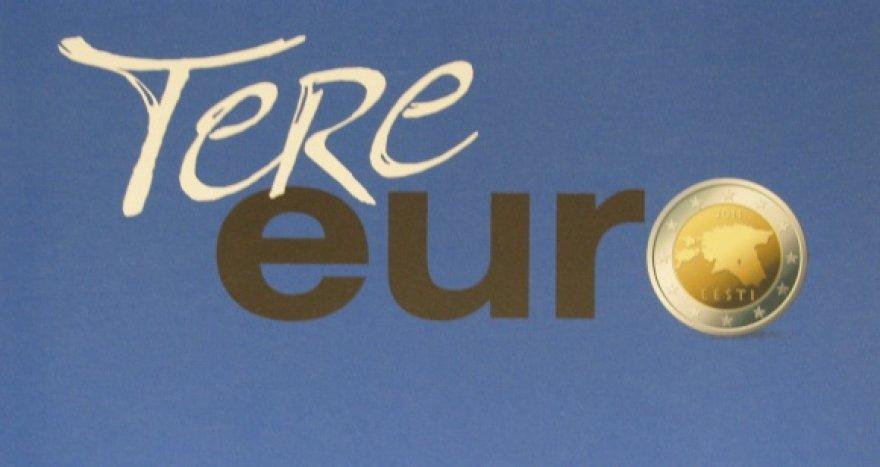 Eurą Estijoje pasitinkantis plakatas
