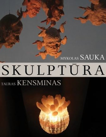 Tauro Kensmino ir Mykolo Saukos skulptūros