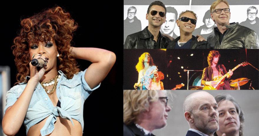 "Rihanna, ""Depeche Mode"", ""Led Zeppelin"", R.E.M."