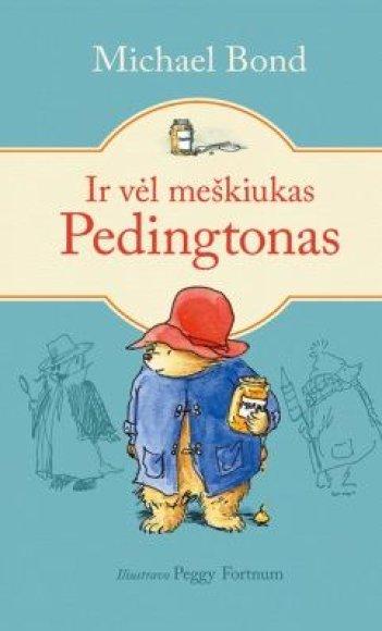 """Knygos viršelis/Knyga """"Ir vėl meškiukas Pedingtonas"""""""
