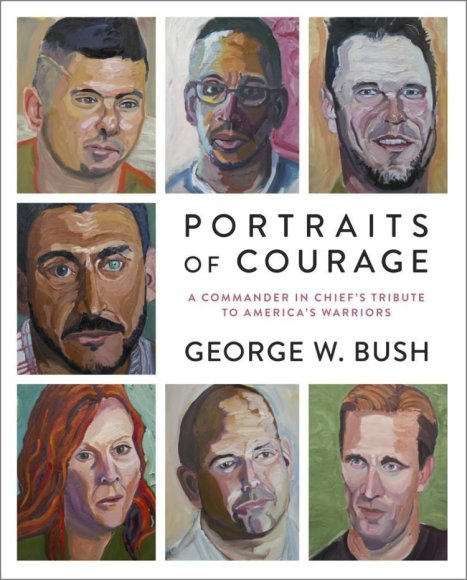"Knygos viršelis/Knyga ""Portraits of Courage"": A Commander in Chief's Tribute to America's Warriors"""