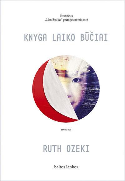 """Knygos viršelis/Ruth Ozeki """"Knyga laiko būčiai"""""""