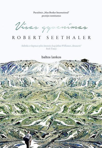 "Knygos viršelis/Robert Seethaler ""Visas gyvenimas"""
