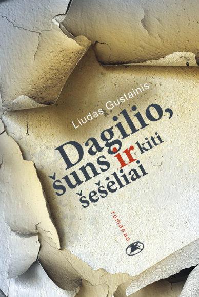 """Knygos """"Dagilio, šuns ir kiti šešėliai"""" viršelis"""