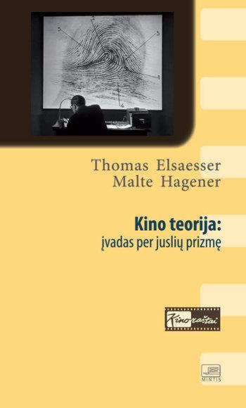 """Knyga """"Kino teorija: įvadas per juslių prizmę"""""""