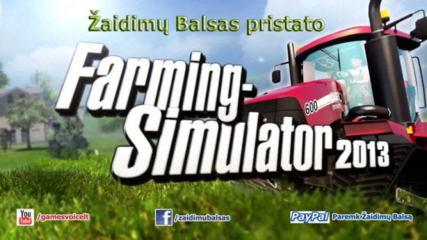 Žaidimų Balsas pristato Farming Simulator 2013