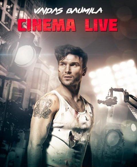 """Vaido Baumilos turo """"Cinema Live"""" plakatas"""