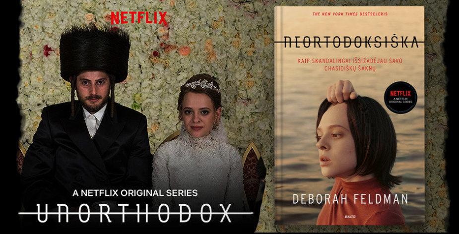 """Filmas ir knyga """"Unorthodox"""""""