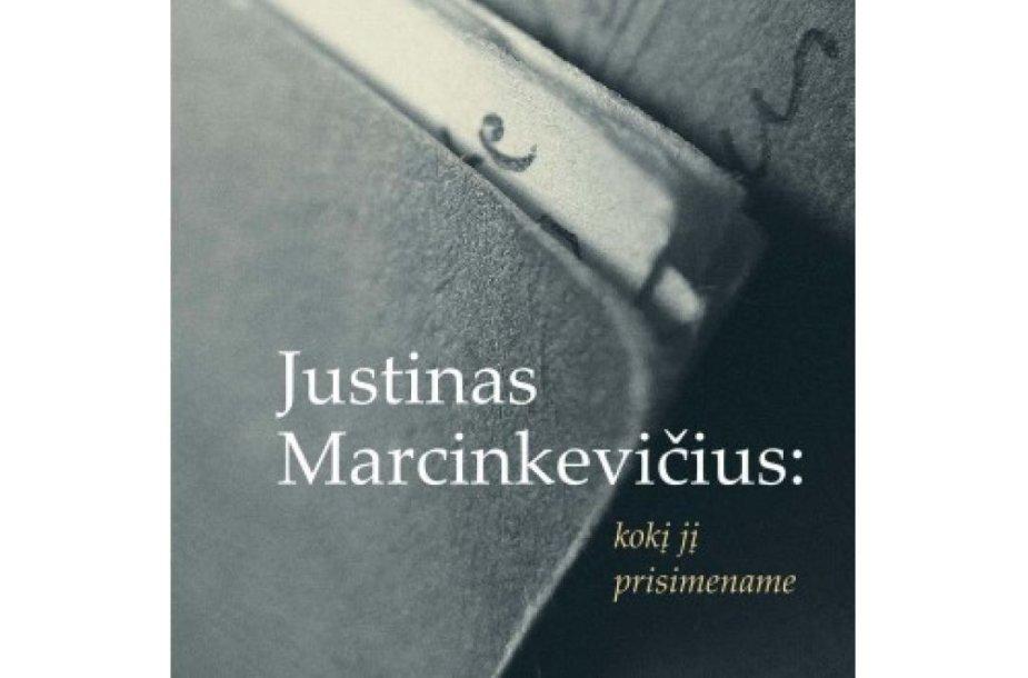 """Knyga """"Justinas Marcinkevičius: kokį jį prisimename"""""""