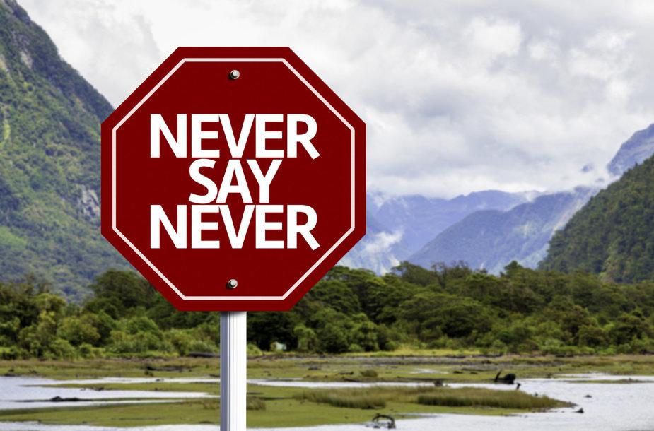 Niekada nesakyk niekada