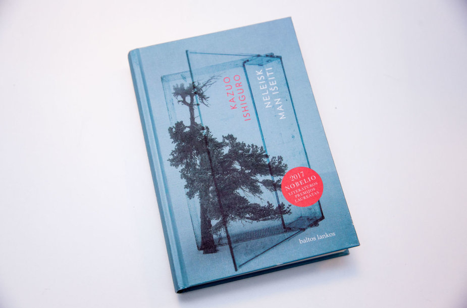 "Kazuo Ishiguro knyga ""Neleisk man išeiti"""