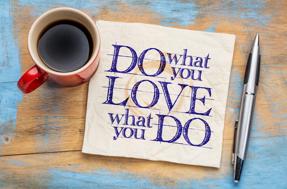 Darykite tai, kas jums patinka